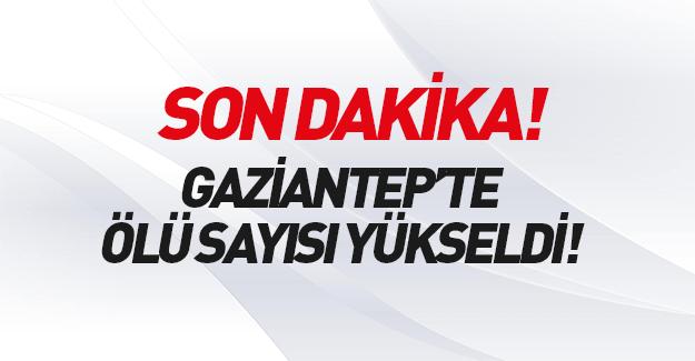 Gaziantep'teki terör saldırısında ölü sayısı yükseldi.