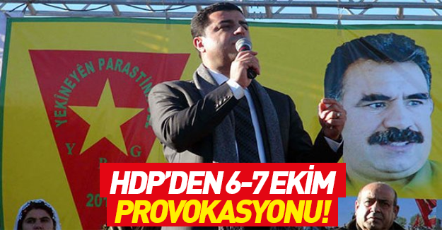 HDP'den yeni 6-7 Ekim provokasyonu