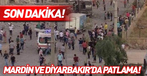 Mardin ve Diyarbakır'da patlama!