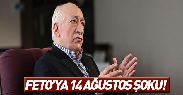 Teröristbaşı Gülen'e 14 Ağustos şoku!