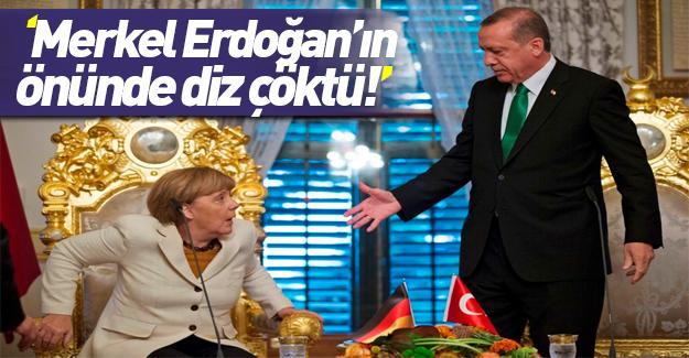 Alman basını itiraf etti: Merkel Erdoğan'ın önünde diz çöktü