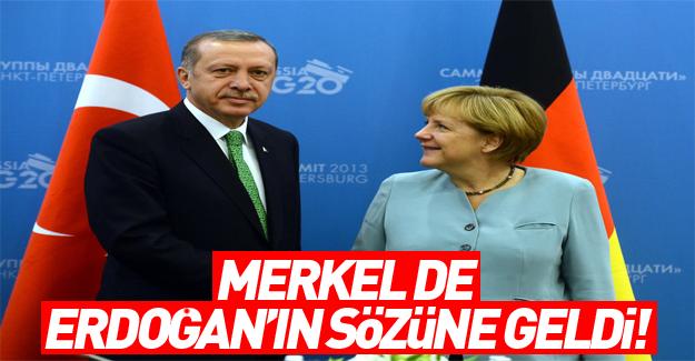 Almanya da Erdoğan'ın sözüne geldi