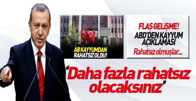 Erdoğan: Daha da rahatsız olacaklar