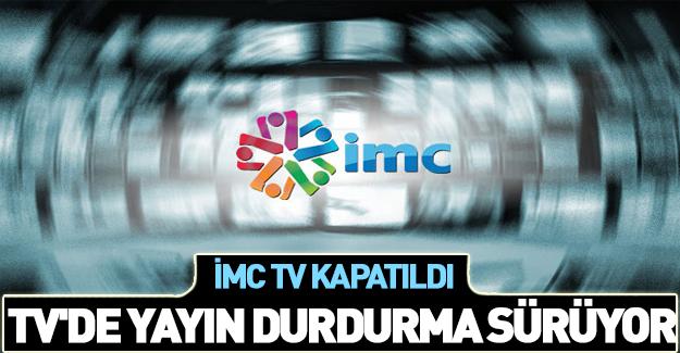 İMC TV'ye bir yasak daha