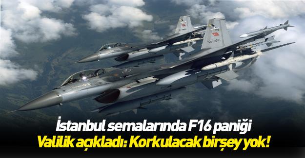 İstanbul'da F16 paniği