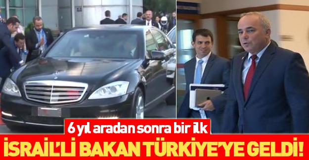 6 yıl sonra bir ilk... İsrail Enerji Bakanı İstanbul'da