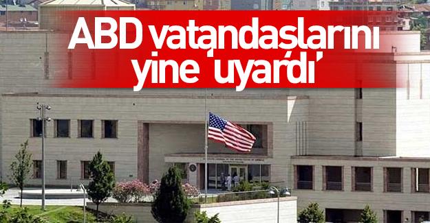 ABD'den vatandaşlarına 'İstanbul'dan ayrılın' uyarısı