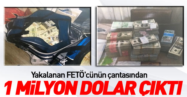 Aranan FETÖ'cü 1 milyon dolar'la yakalandı