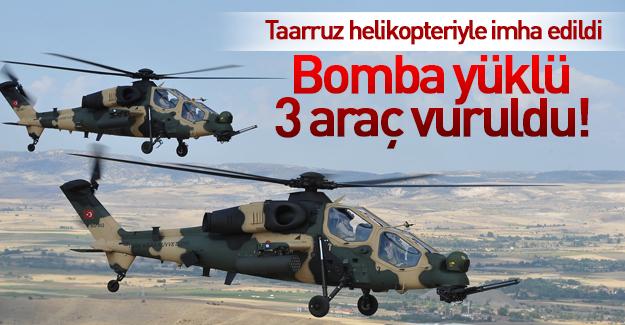 Bomba yüklü 3 araç helikopterle imha edildi