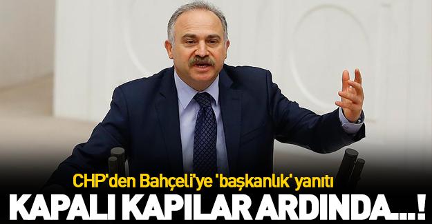 CHP'den Bahçeli'ye 'başkanlık' yanıtı