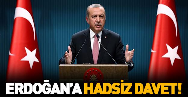 Cumhurbaşkanı Erdoğan'a hadsiz davet !