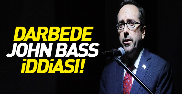 Darbe'de John Bass iddiası