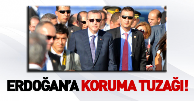 Erdoğan'a DHKP-C kumpaslı koruma tuzağı