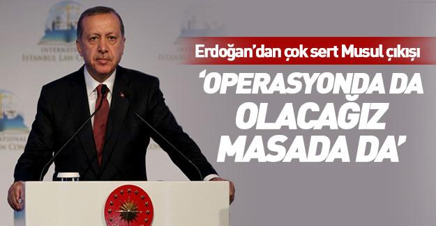 Erdoğan'dan Musul çıkışı!