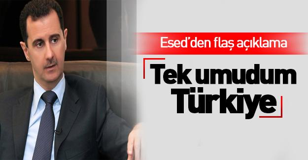 Esed'dan flaş 'Türkiye' açıklaması