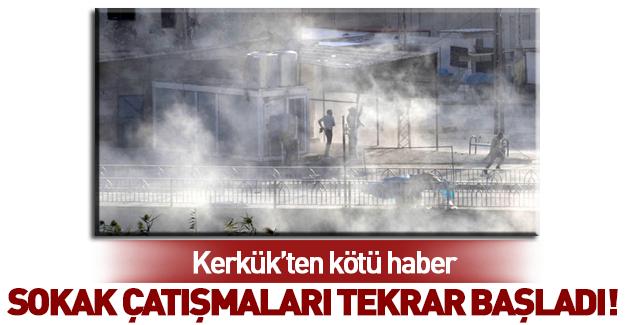 Kerkük'te sokak çatışmaları yeniden başladı!