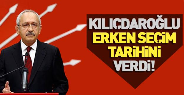 Kılıçdaroğlu erken seçim için tarih verdi!