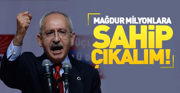 """Kılıçdaroğlu """"mağdurlar"""" üzerinden konuştu!"""