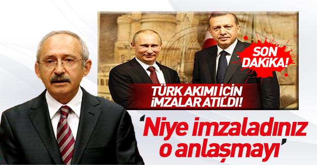 Kılıçdaroğlu'ndan Rusya anlaşmasına tepki gösterdi