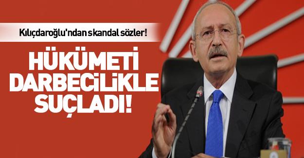 Kılıçdaroğlu'ndan skandal sözler! Hükümeti suçladı!
