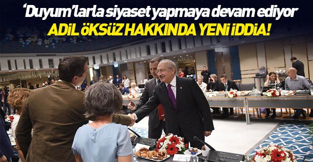Kılıçdaroğlu'ndan yeni Adil Öksüz iddiası
