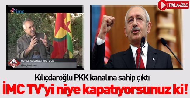 Kılıçdaroğlu PKK medyasını savunmaya geçti!