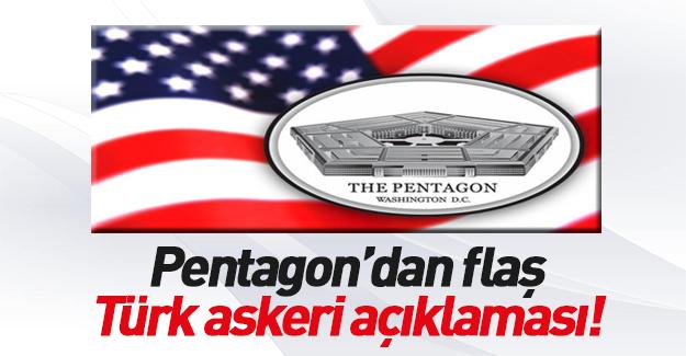 Pentagon'dan 'Türk askeri' açıklaması!