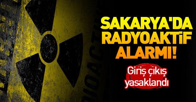 Sakarya'da radyoaktif madde paniği!