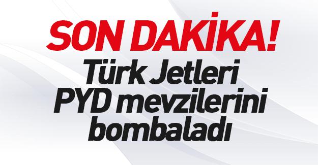 TSK, Suriye'de PYD mevzilerini yerle bir etti!
