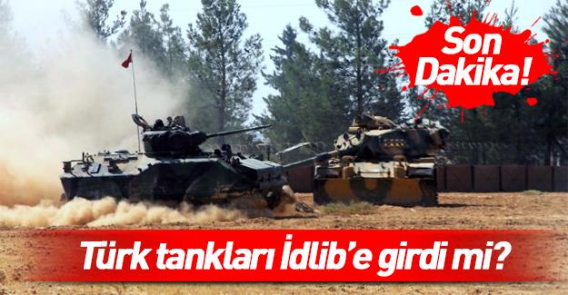Türk tankları İdlib'e girdi iddiası