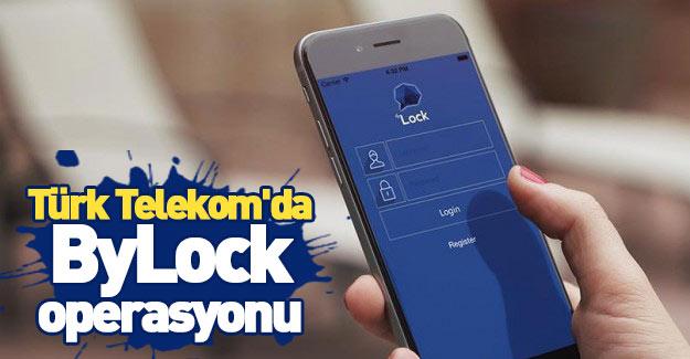 Türk Telekom'da ByLock operasyonu
