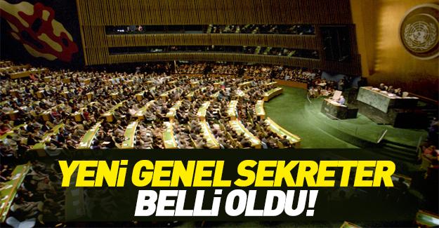 Yeni BM Genel Sekreteri belli oldu