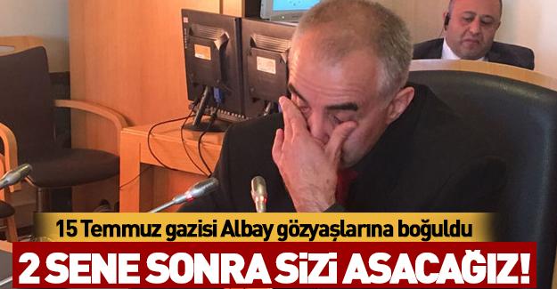 15 Temmuz gazisi Albay gözyaşlarına boğuldu