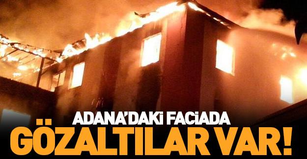 Adana'daki faciada gözaltılar var!