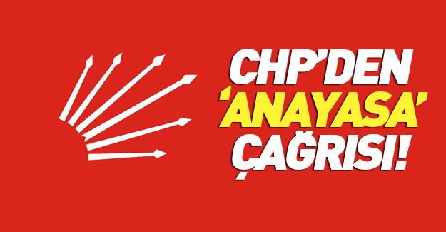 CHP'den yeni anayasa çağrısı!