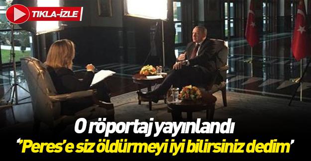 Cumhurbaşkanı Erdoğan'ın İsrail kanalına verdiği röportaj