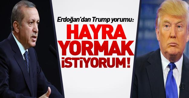 Erdoğan'dan ilk Trump yorumu