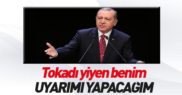 Erdoğan: Merkez Bankası'na uyarımı yapacağım