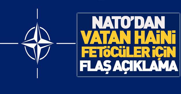 Firari FETÖ'cüler hakkında NATO'dan flaş açıklama!