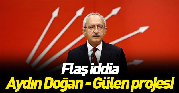 'Kılıçdaroğlu Gülen-Doğan operasyonu'