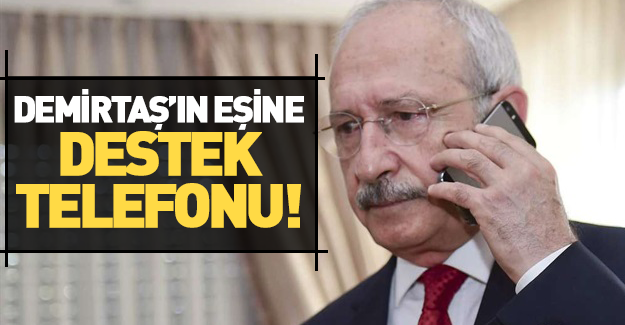 Kılıçdaroğlu'ndan Demirtaş'ın eşine 'geçmiş olsun' telefonu