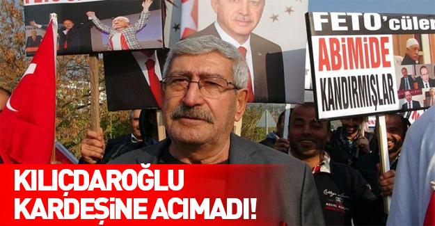 Kılıçdaroğlu'ndan kardeşi için talimat!