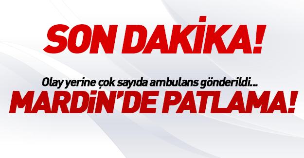 Mardin'de patlama! Yaralılar var...