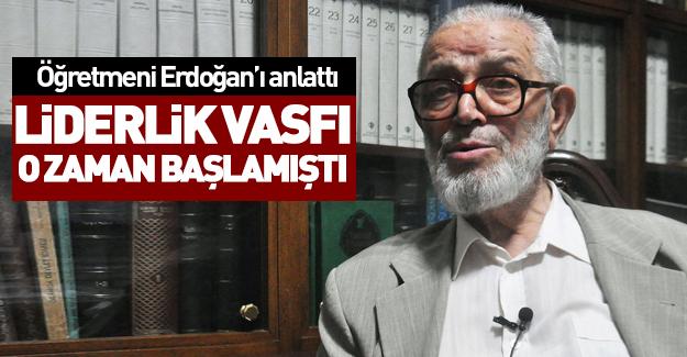 Öğretmeninin gözüyle Erdoğan...