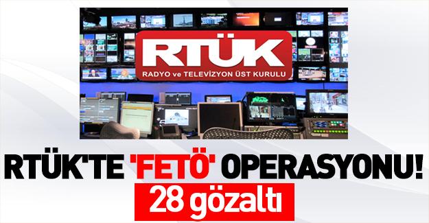 RTÜK'te 'FETÖ' operasyonu!
