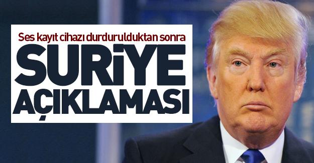 Trump'tan flaş Suriye açıklaması!