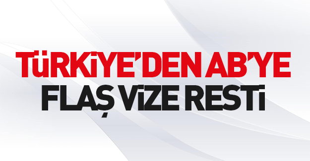 Türkiye'den Avrupa'ya rest!