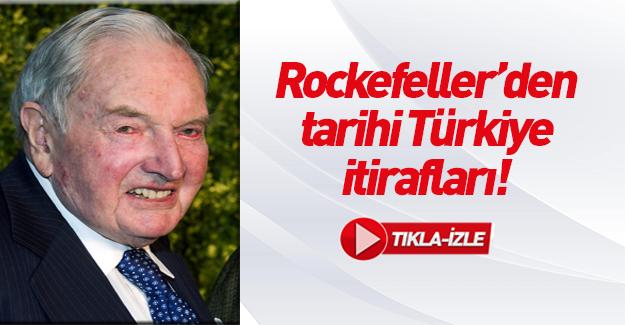 ABD'li Yahudi bankacı Rockefeller'den yüzyılın itirafı... İşte Türkiye üzerinde oynanan kirli oyunlar!