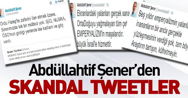 Abdüllatif Şener'den tartışma yaratan tweet'ler