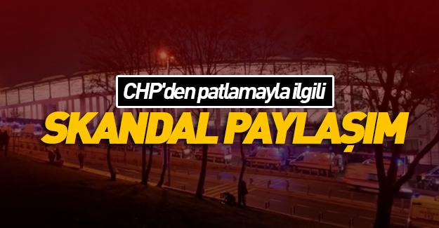 CHP'den patlamayla ilgili skandal paylaşım